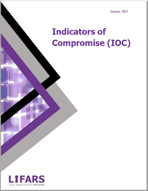 Indicators of Compromise Guide by LIFARS