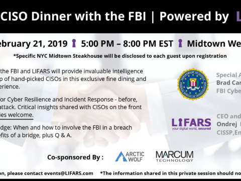 Private CISO Dinner with the FBI | Powered by LIFARS