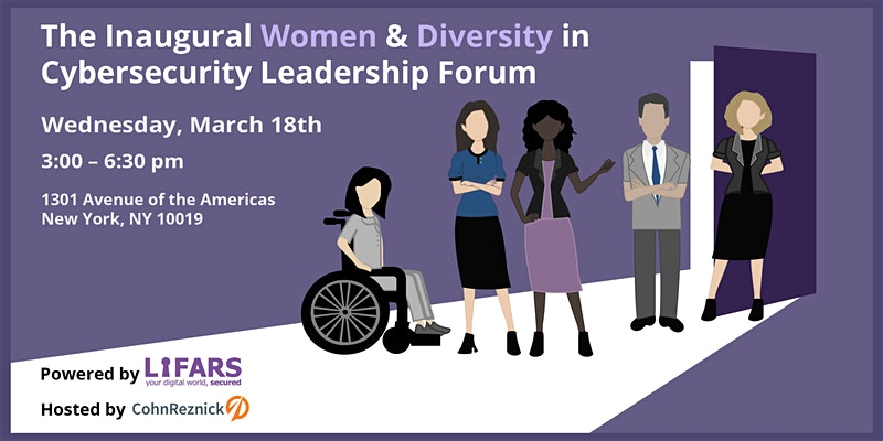 The Inaugural Women and Diversity in Cybersecurity Leadership Forum, Powered by LIFARS