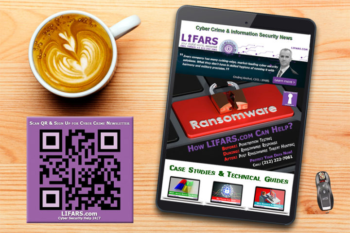 LIFARS Information Security Newsletter - Data Security, Cyber Defense Strategy and Risk Vulnerability Management Tips